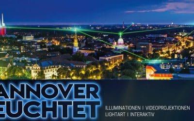Die Illumination des Jahres – HANNOVER LEUCHTET!
